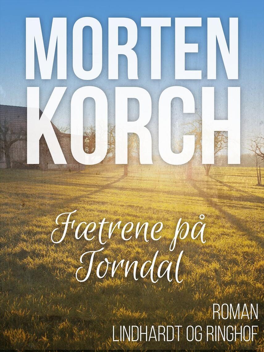 Morten Korch: Fætrene på Torndal : roman
