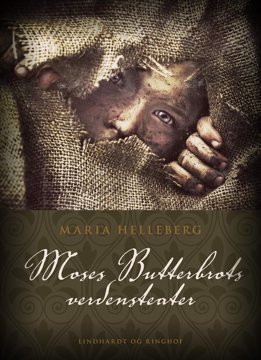 Maria Helleberg: Moses Butterbrots verdensteater