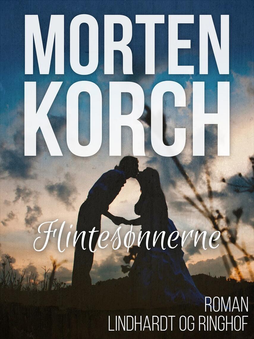 Morten Korch: Flintesønnerne : roman