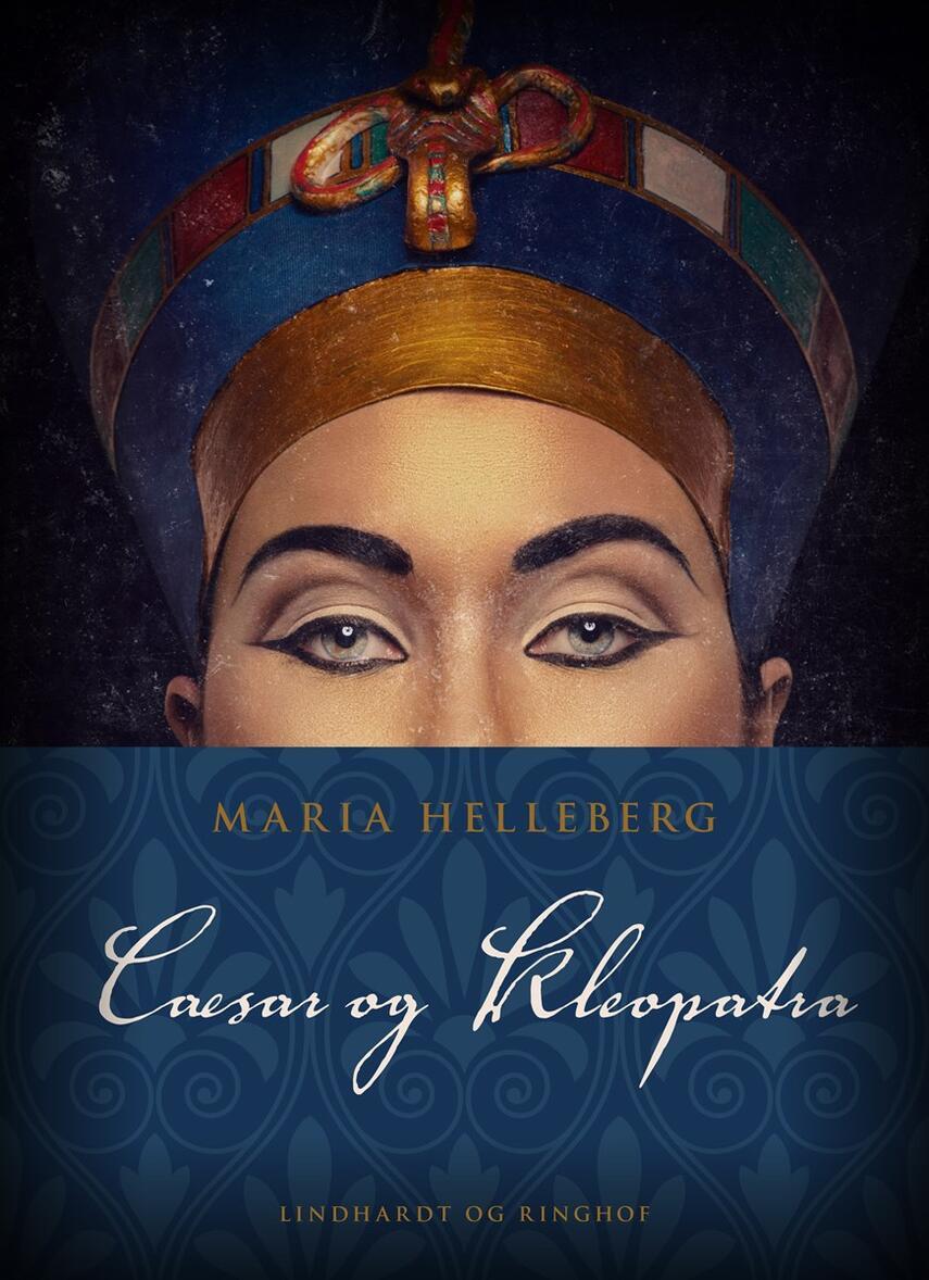 Maria Helleberg: Cæsar og Kleopatra