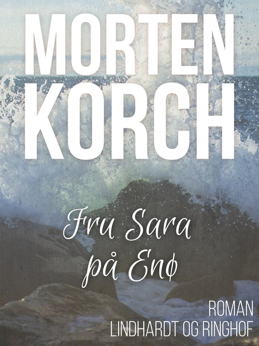 Morten Korch: Fru Sara på Enø : roman