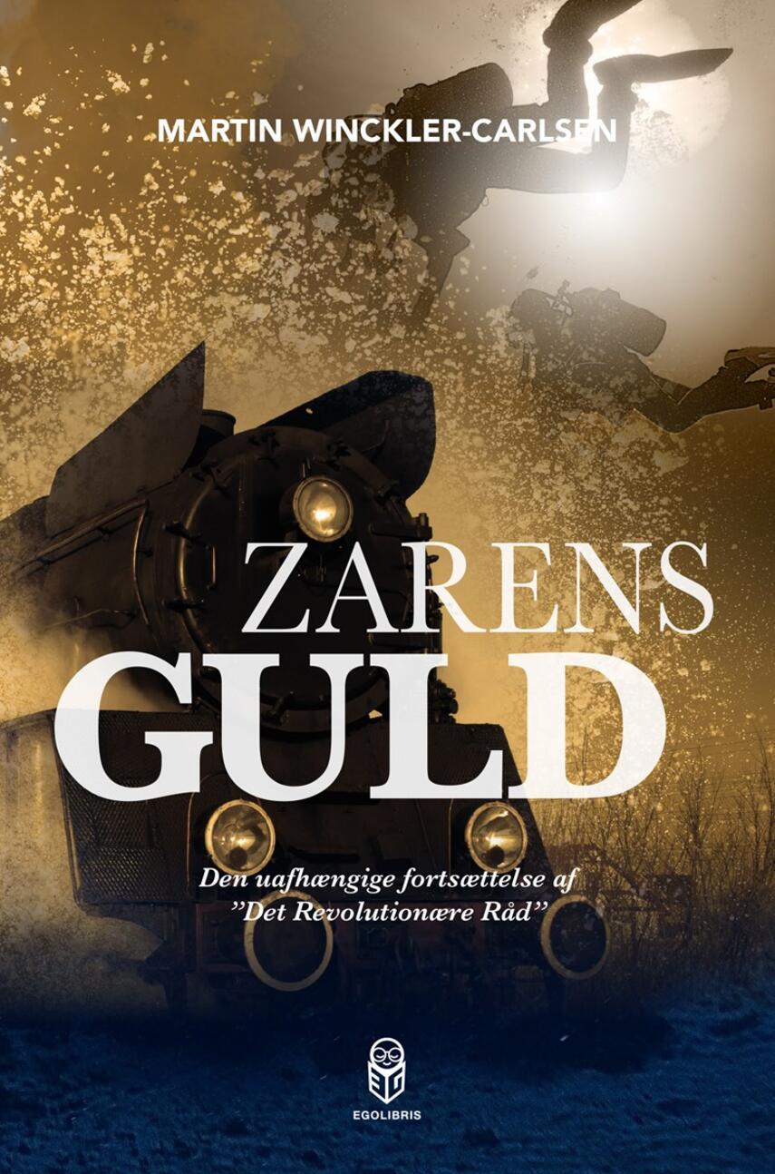 Martin Winckler-Carlsen: Zarens Guld