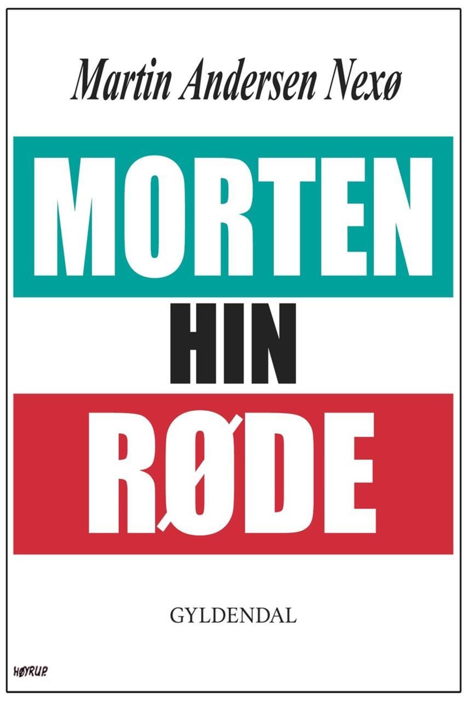 Martin Andersen Nexø: Morten hin Røde