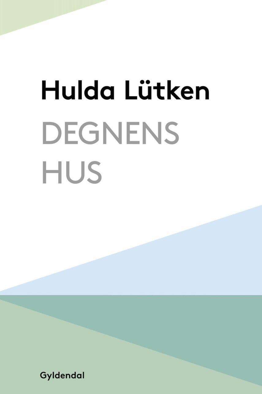Hulda Lütken: Degnens hus