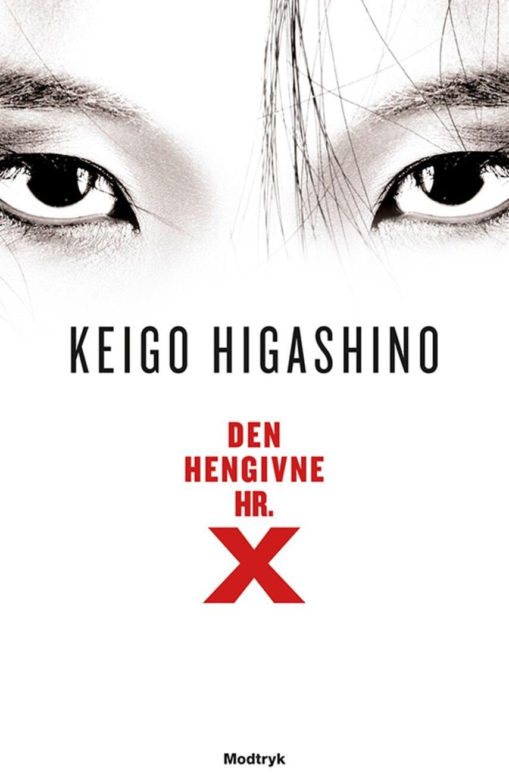 Keigo Higashino (f. 1958): Den hengivne hr. X