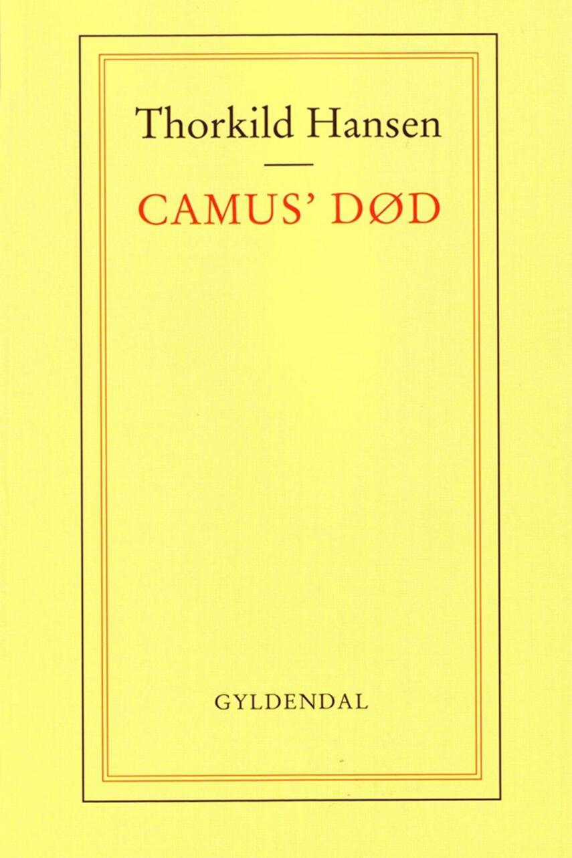 Thorkild Hansen (f. 1927): Camus' død