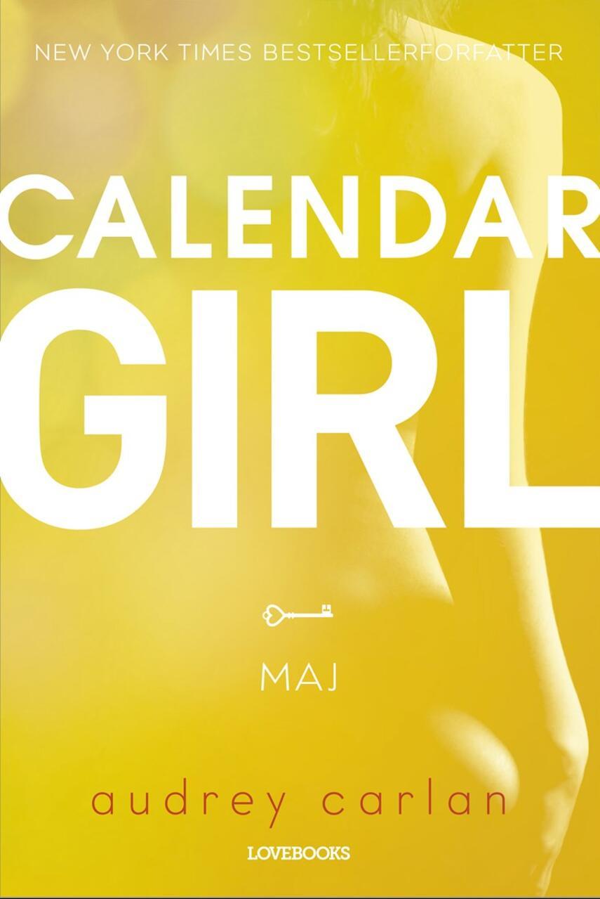 Audrey Carlan: Calendar girl. 5, Maj