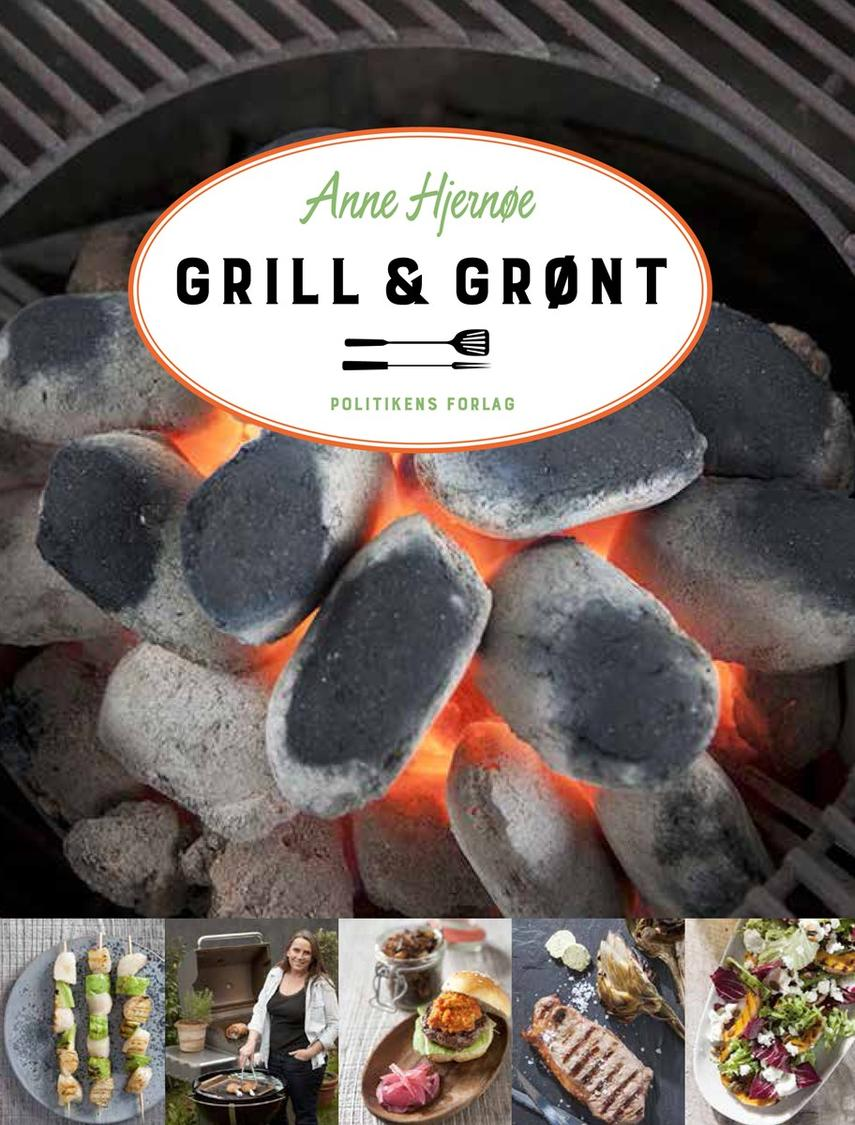Anne Hjernøe: Grill & grønt
