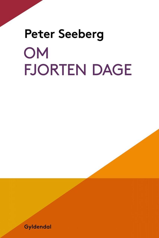 Peter Seeberg (f. 1925): Om fjorten dage