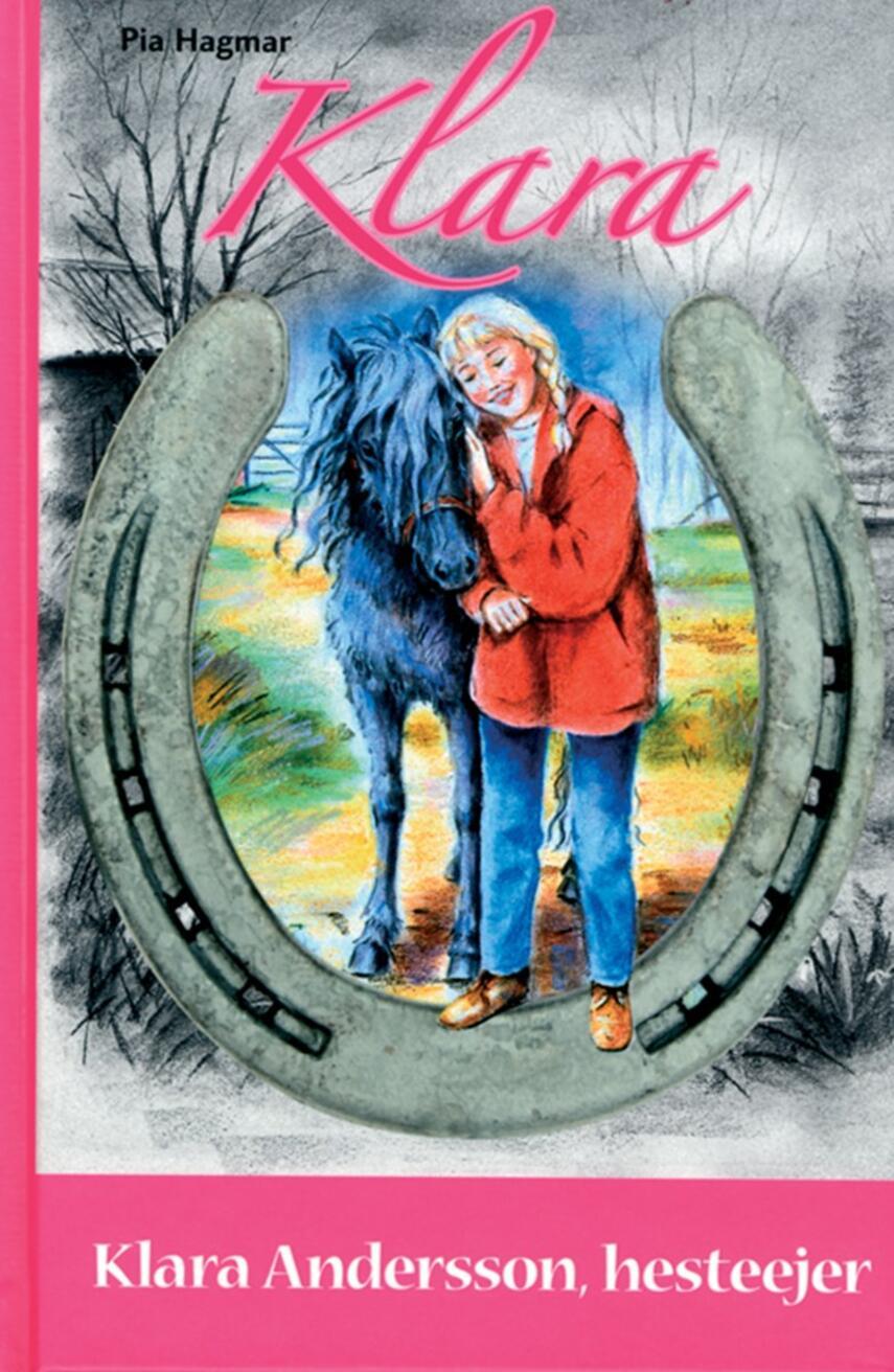 Pia Hagmar: Klara Andersson, hesteejer