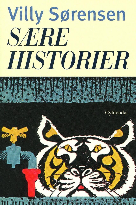 Villy Sørensen (f. 1929): Sære historier