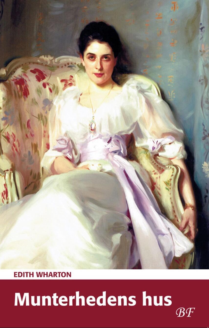 Edith Wharton: Munterhedens hus