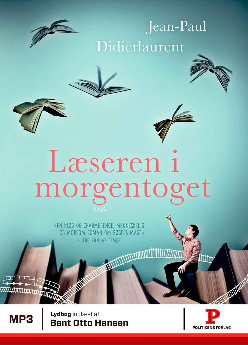 Jean-Paul Didierlaurent: Læseren i morgentoget