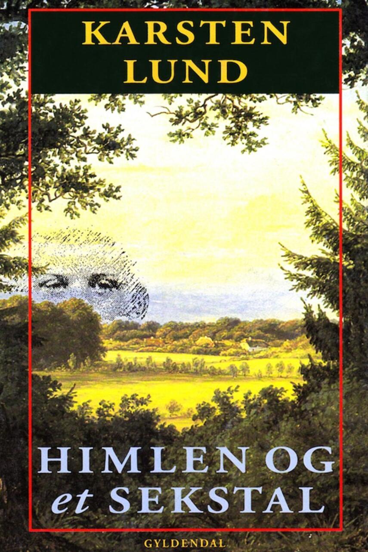 Karsten Lund (f. 1954): Himlen og et sekstal