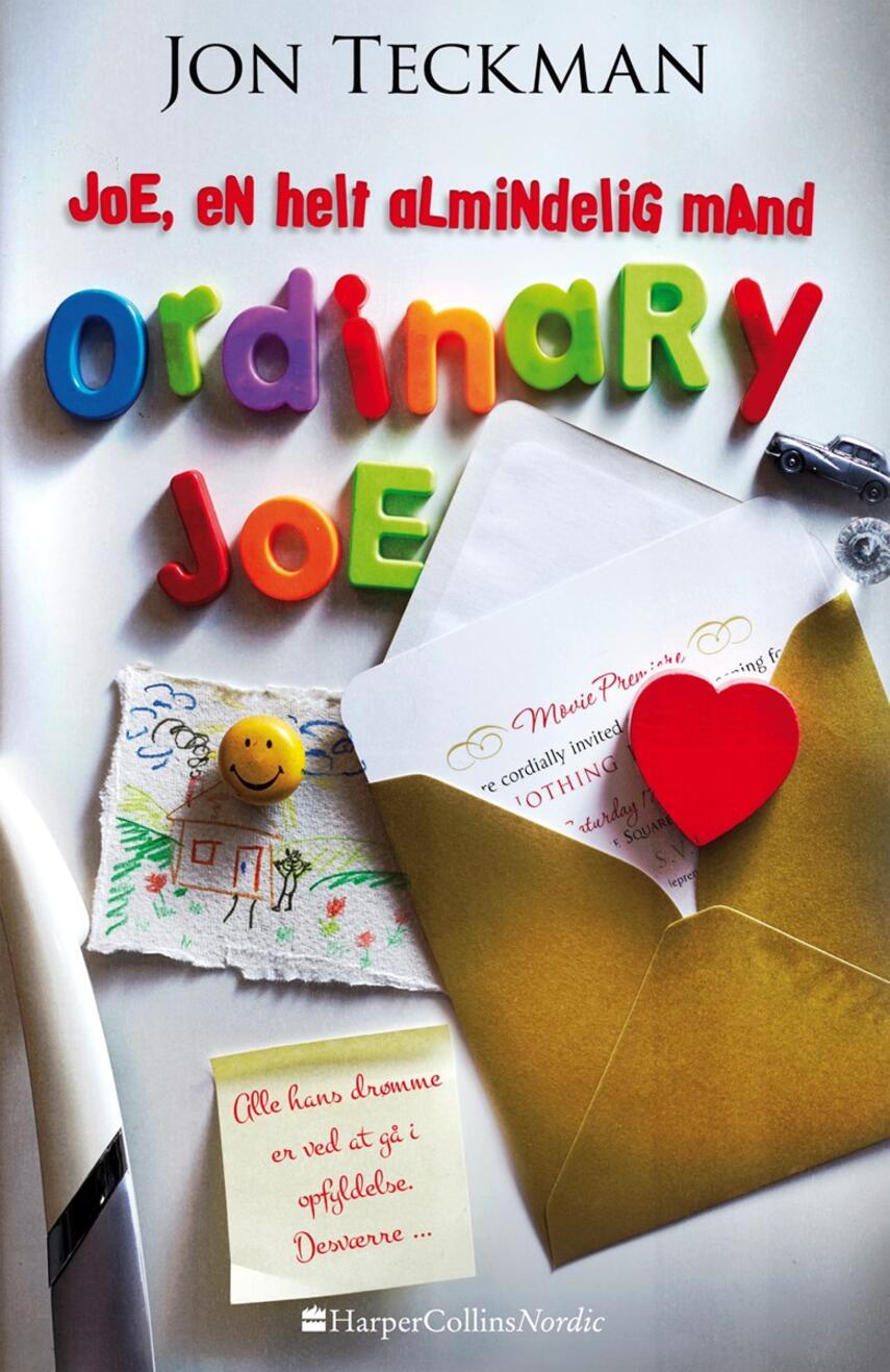 Jon Teckman (f. 1963): Joe, en helt almindelig mand