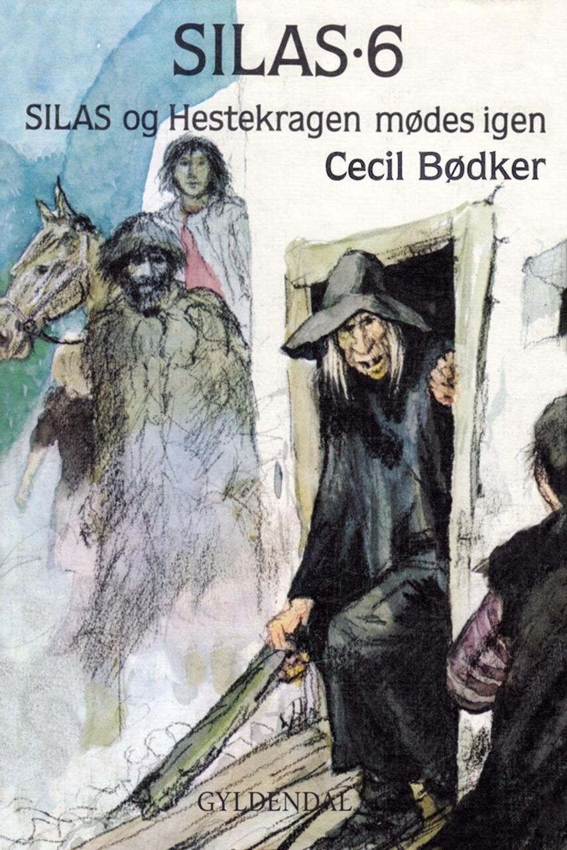 Cecil Bødker: Silas og Hestekragen mødes igen