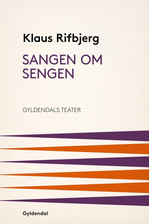 Klaus Rifbjerg: Sangen om sengen