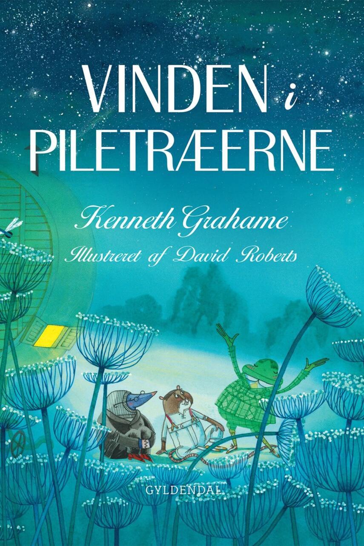 Kenneth Grahame: Vinden i piletræerne