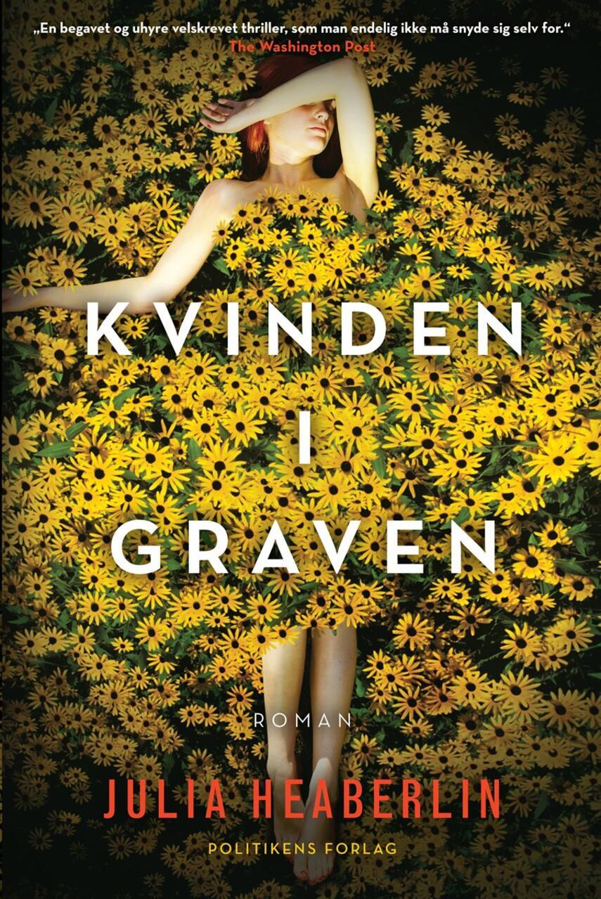 Julia Heaberlin: Kvinden i graven : roman