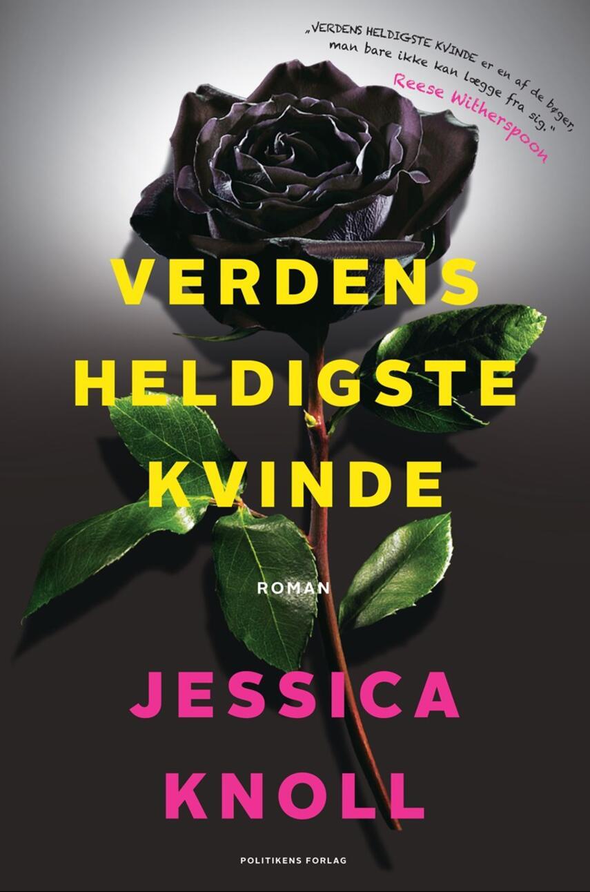 Jessica Knoll: Verdens heldigste kvinde
