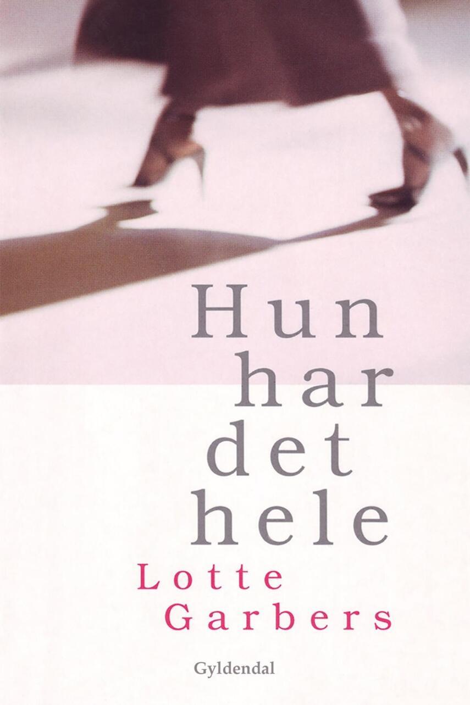 Lotte Garbers: Hun har det hele