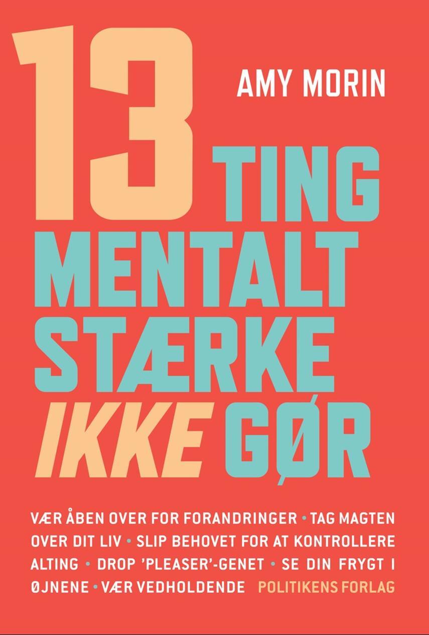 Amy Morin: 13 ting mentalt stærke ikke gør