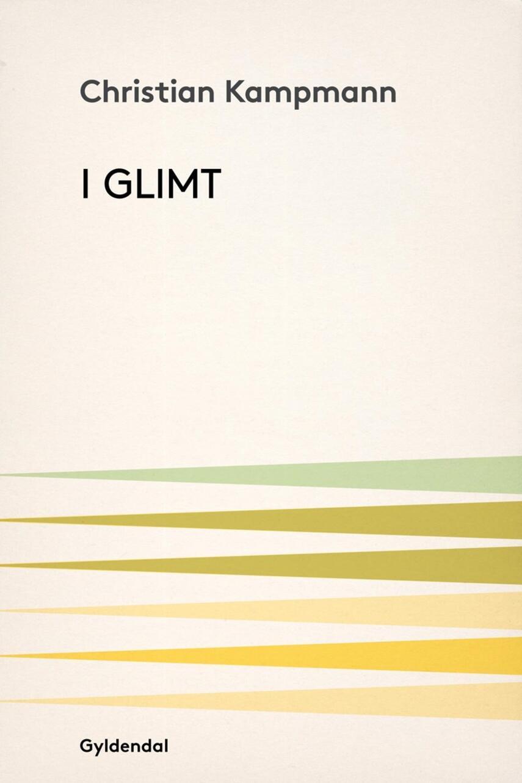 Christian Kampmann: I glimt
