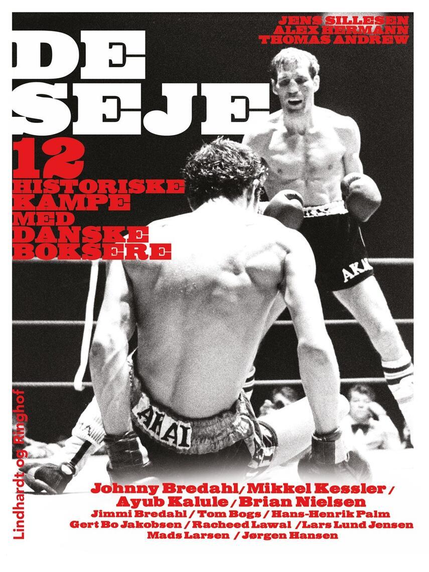 Jens Sillesen, Alex Hermann, Thomas Andrew: De seje : 12 historiske kampe med danske boksere
