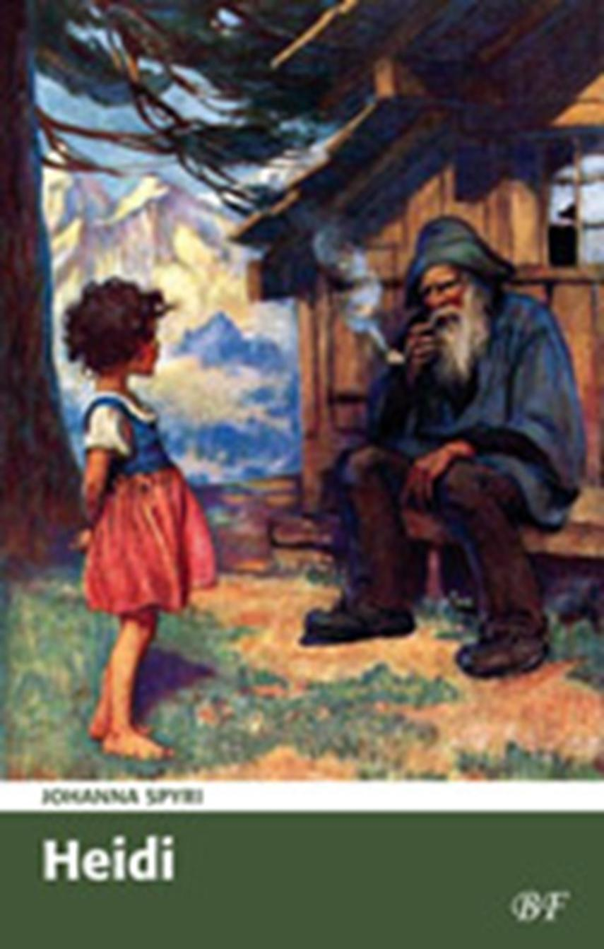 Johanne Spyri: Heidi (Ved Augusta Fenger)