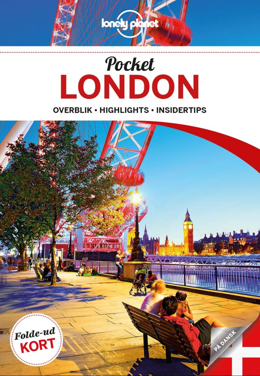 Emilie Filou: Pocket London : overblik, highlights, insidertips