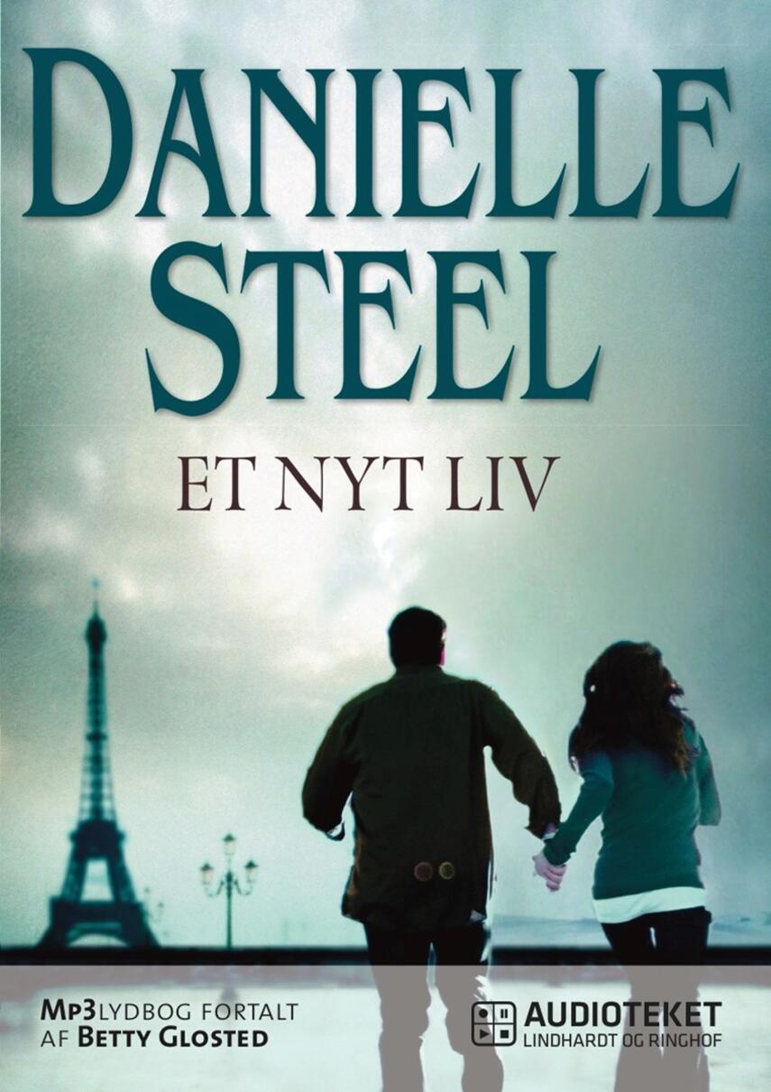 Danielle Steel: Et nyt liv