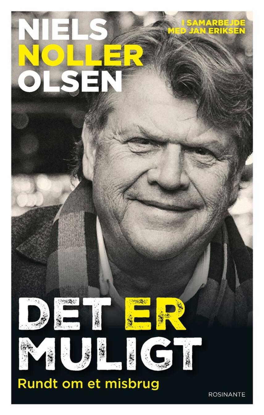 Niels Olsen, Jan Eriksen: Det er muligt : rundt om et misbrug