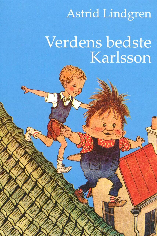 Astrid Lindgren: Verdens bedste Karlsson (Ved Kina Bodenhoff)