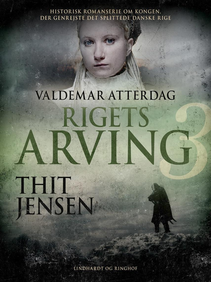 Thit Jensen (f. 1876): Rigets arving