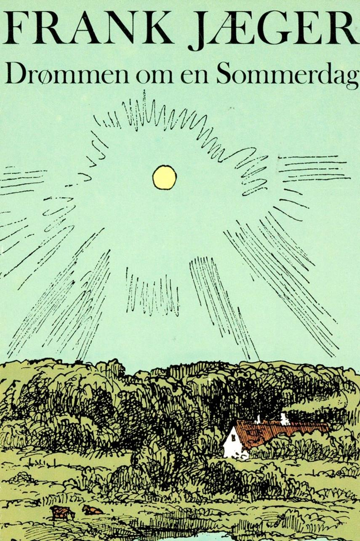 Frank Jæger: Drømmen om en Sommerdag og andre Essays