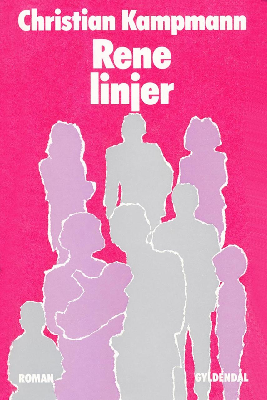 Christian Kampmann: Rene linjer : roman