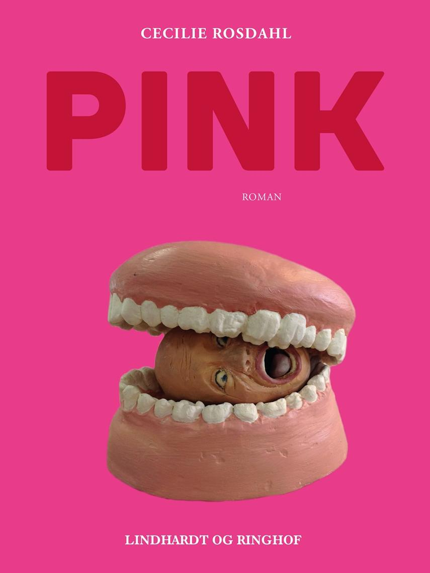 Cecilie Rosdahl: Pink : roman