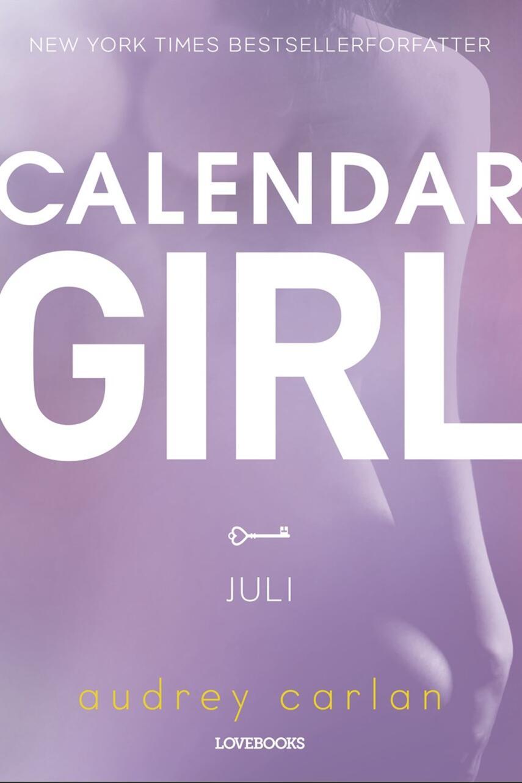 Audrey Carlan: Calendar girl. 7, Juli