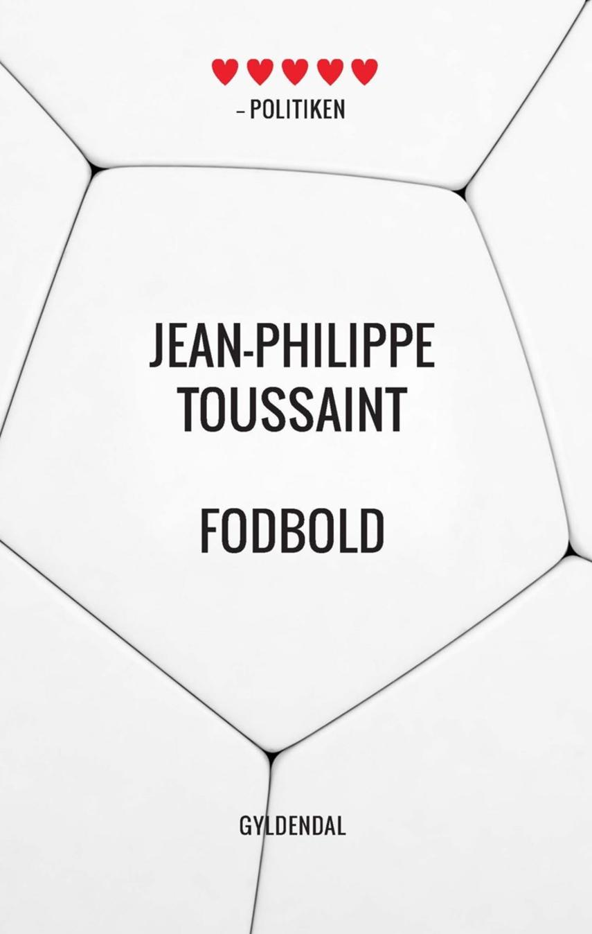 Jean-Philippe Toussaint: Fodbold