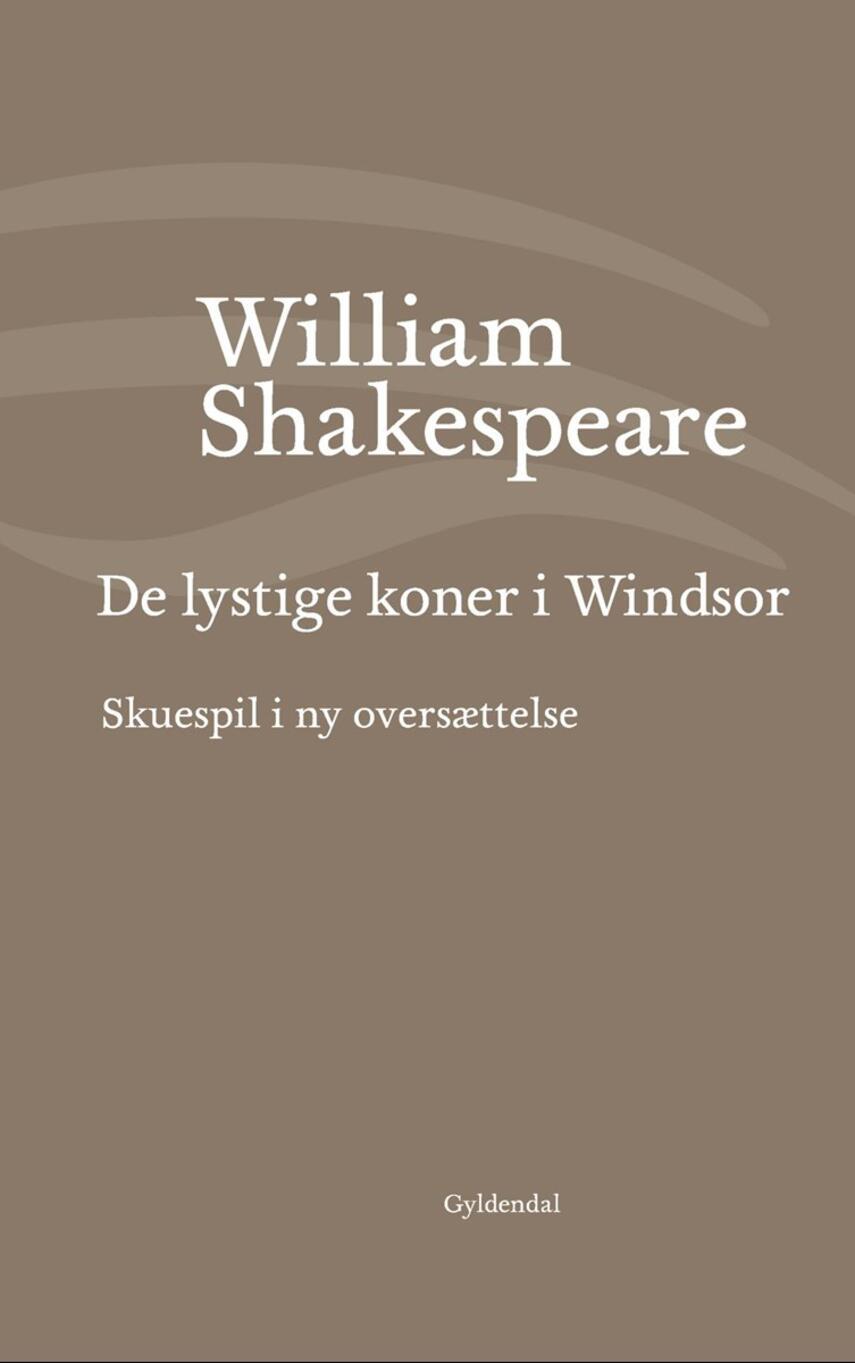 William Shakespeare: De lystige koner i Windsor (Ved Niels Brunse)