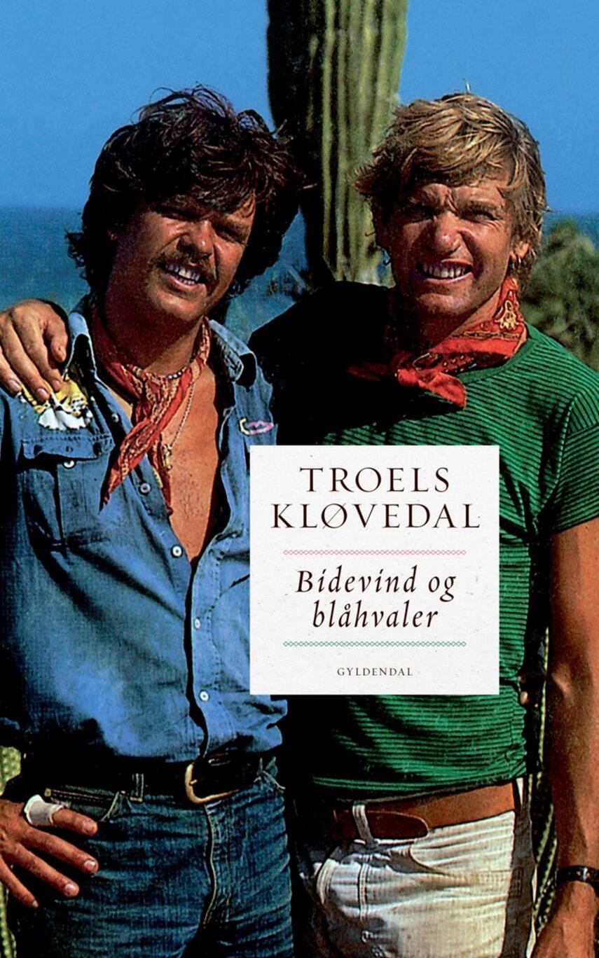 Troels Kløvedal: Bidevind og blåhvaler