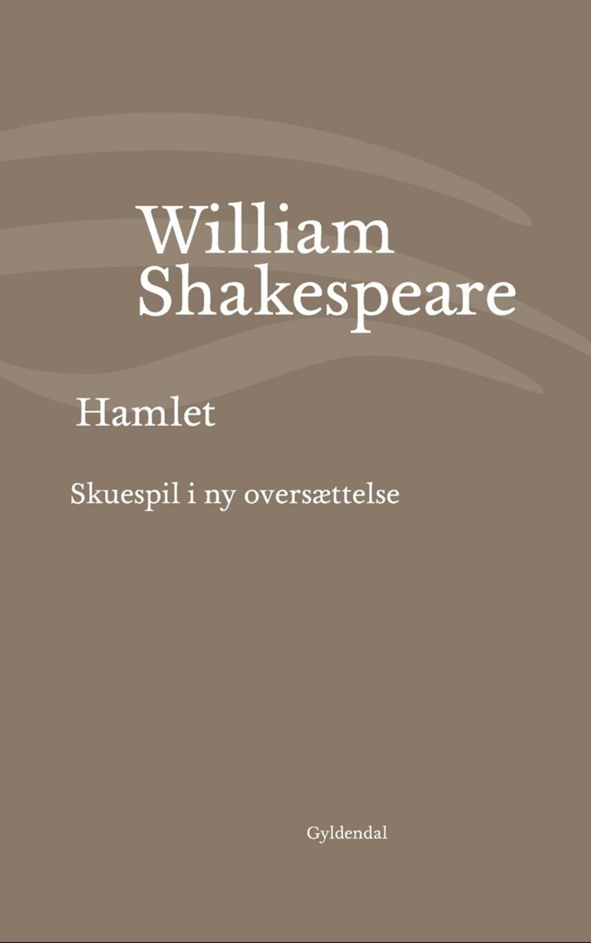 William Shakespeare: Hamlet (Ved Niels Brunse)
