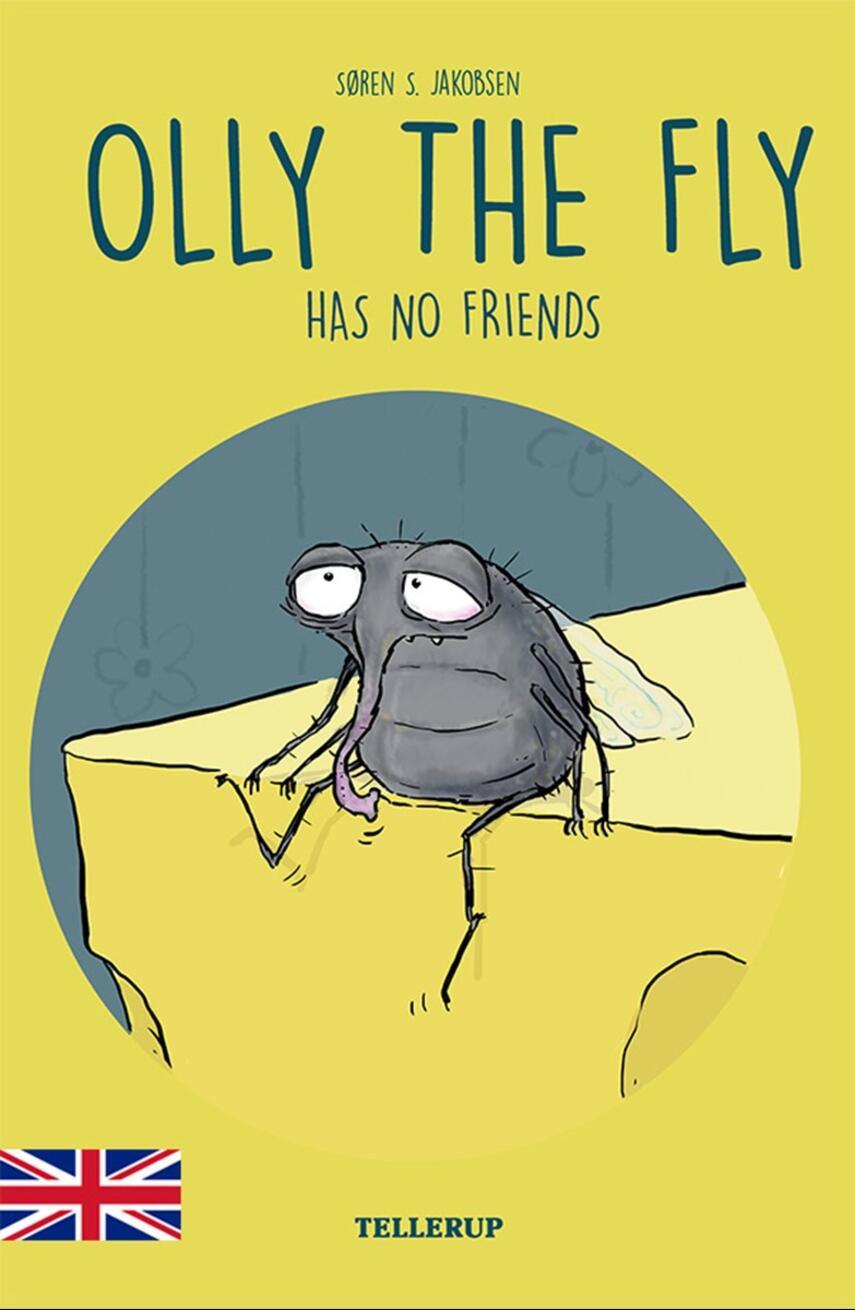 Søren S. Jakobsen: Olly the fly has no friends