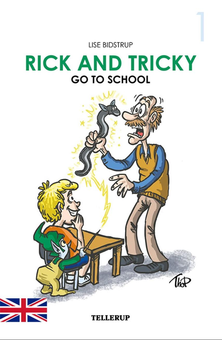 Lise Bidstrup: Rick and Tricky go to School