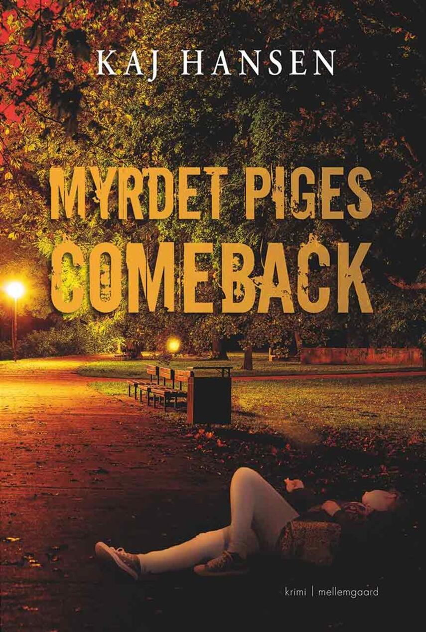 Kaj Hansen (f. 1943-03-02): Myrdet piges comeback