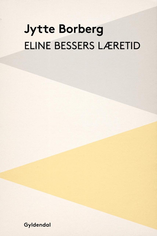 Jytte Borberg: Eline Bessers læretid