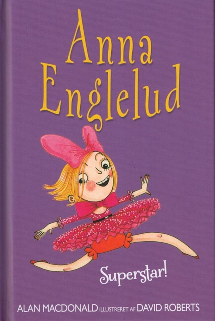 Alan MacDonald: Anna Englelud - superstar!