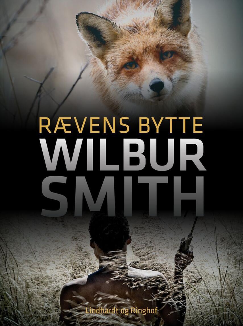 Wilbur A. Smith: Rævens bytte