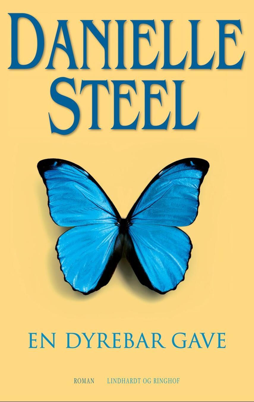 Danielle Steel: En dyrebar gave : roman