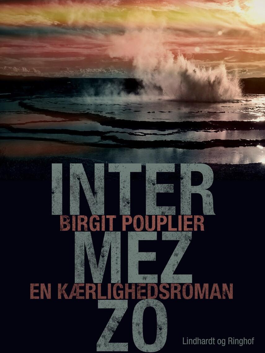 Birgit Pouplier: Intermezzo : en kærlighedsroman